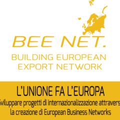 Iscrizioni aperte a BEE NET, progetto europeo per la creazione di reti d'impresa internazionali