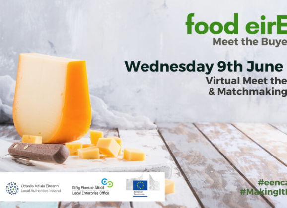 """B2B Virtuale """"Food eirEEN – Meet the Buyer and Matchmaking Event 2021 – 09/06/2021"""